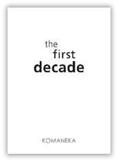 コマネカ アット モンキーフォレスト スイート 「the first decade KOMANEKA」
