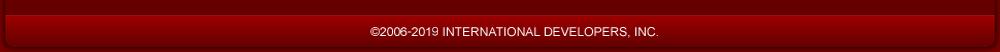 © 2006-2019 INTERNATIONAL DEVELOPERS, INC.