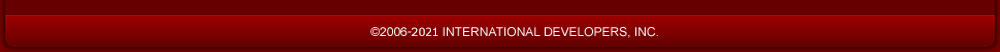 © 2006-2021 INTERNATIONAL DEVELOPERS, INC.